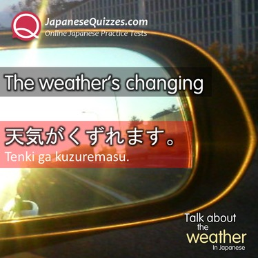 Talk about weather in japanese