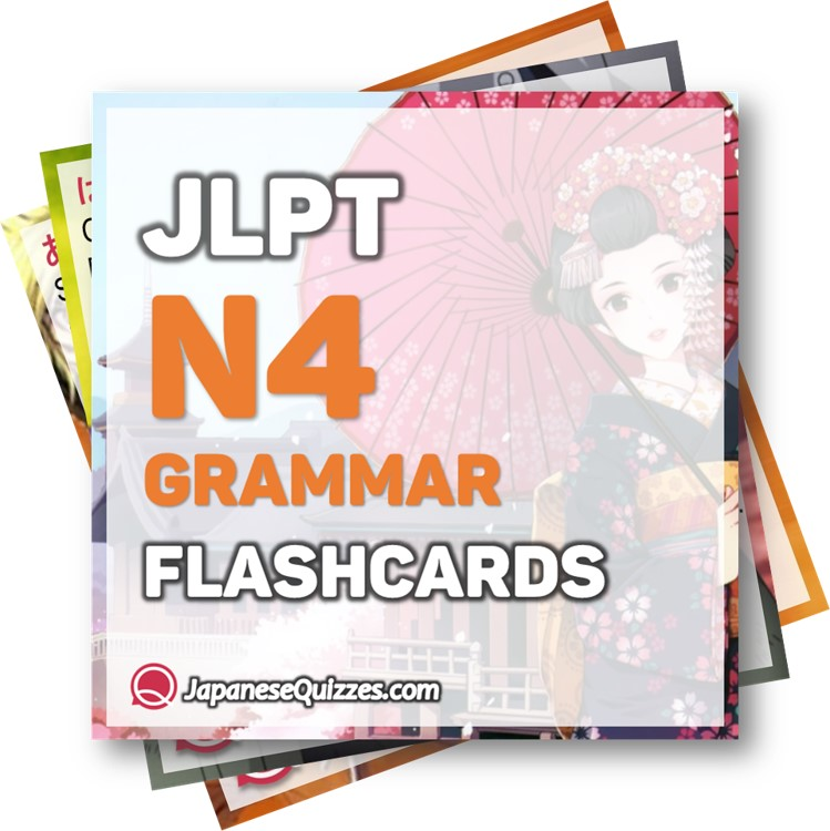 JLPT N4 Grammar List - Japanese Quizzes